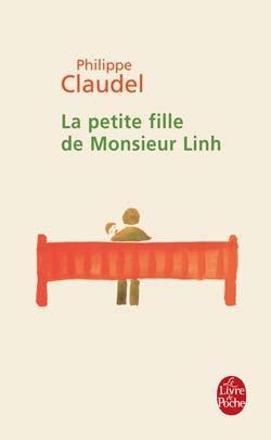- La petite fille de Monsieur Linh de Philippe Claudel ________________ -
