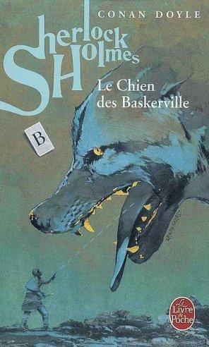 - Sherlock Holmes, Le chien des Baskerville de Conan Doyle ________________ -