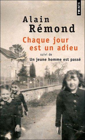 - Chaque jour est un adieu de Alain Rémond ________________ -
