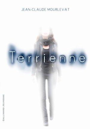 - Terrienne de Jean-Claude Mourlevat ________________ -