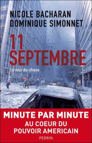 - 11 septembre Le jour du chaos de N. Bacharan & D. Simonet ________________ -