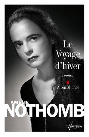 - Le voyage d'hiver de Amélie Nothomb ________________ -