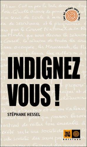 - Indignez-vous ! de Stéphane Hessel ________________ -