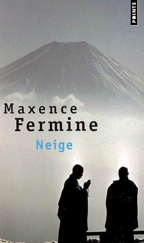 - Neige de Maxence Fermine ________________ -