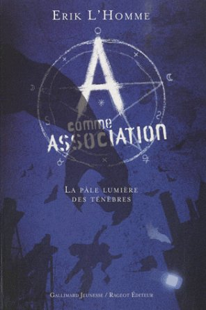 - A comme Association T.1 de Eric L'Homme ________________ -