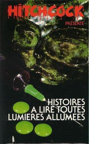 - Histoires à lire toutes lumières allumées de Hitchcock ________________ -