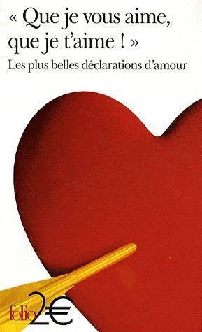 - Que je vous aime, que je t'aime ! de Folio ________________ -