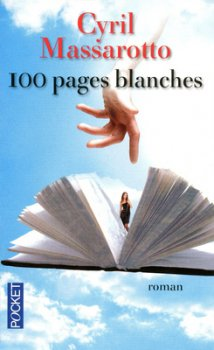 - 100 pages blanches de Cyril Massarotto ________________ -