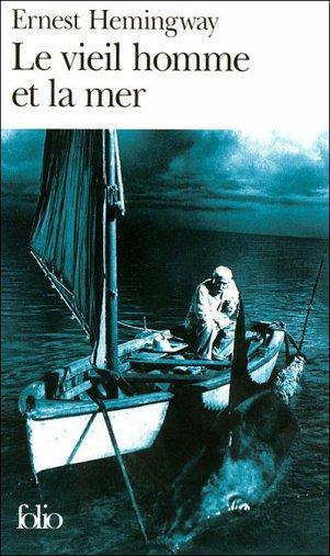 - Le  vieil homme et la mer de Ernest Hemingway ________________ -