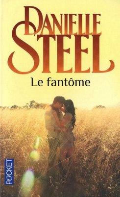 - Le fantôme de Danielle Steel ________________ -
