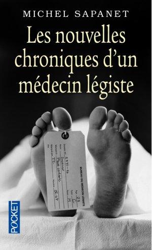 - Chroniques d'un médecin légiste de Michel Sapanet ________________ -
