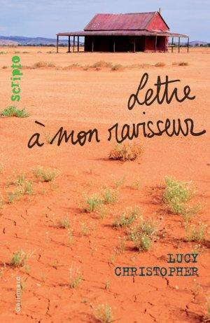 - Lettre à mon ravisseur de Lucy Christopher ________________ -