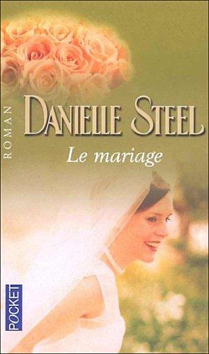 - Le mariage de Danielle Steel ________________ -
