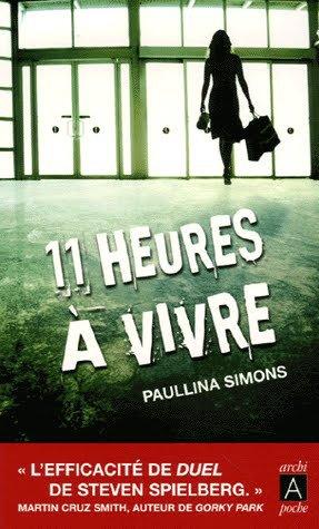 - 11 heures à vivre de Paullina Simons ________________ -