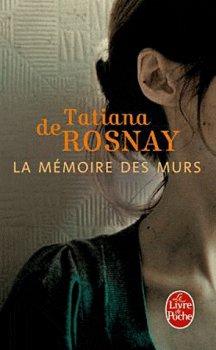 - La mémoire des murs de Tatiana de Rosnay ________________ -
