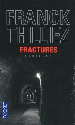 - Fractures de Franck Thilliez ________________ -