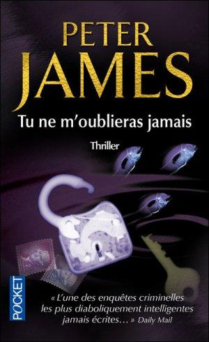 - Tu ne m'oublieras jamais de Peter James ________________ -
