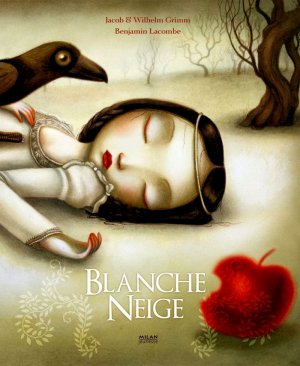 - Blanche-Neige des Frères Grimm & de Benjamin Lacombe ________________ -