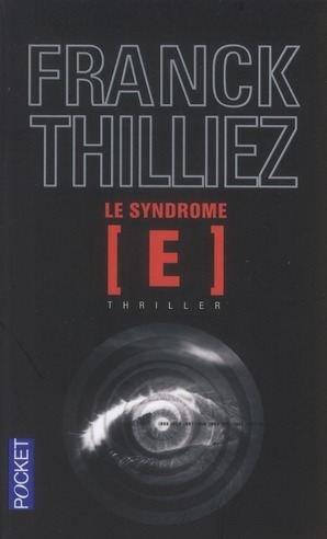 - Le syndrome E de Franck Thilliez ________________ -