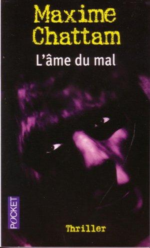 - L'âme du mal de Maxime Chattam ________________ -