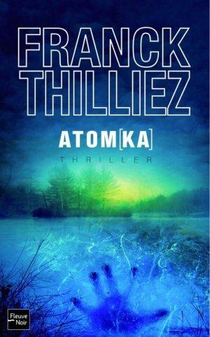 - Atomka de Franck Thilliez ________________ -