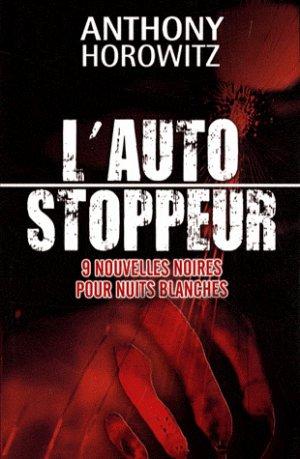 - L'auto stoppeur de Anthony Horowitz ________________ -