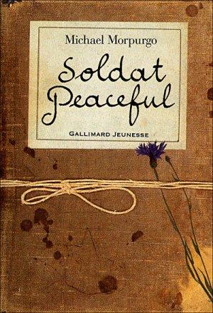 - Soldat Peaceful de Michael Morpurgo ________________ -