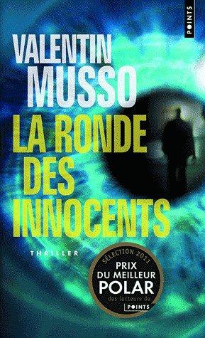 - La ronde des innocents de Valentin Musso ________________ -