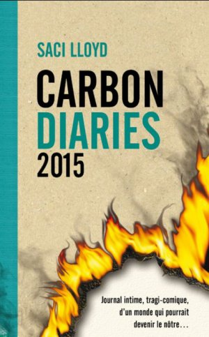 - Carbon Diaries 2015 de Saci Lloyd ________________ -