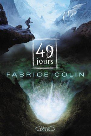- 49 jours de Fabrice Colin ________________ -
