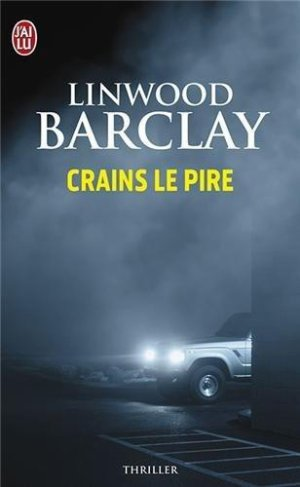 - Crains le pire de Linwood Barclay ________________ -