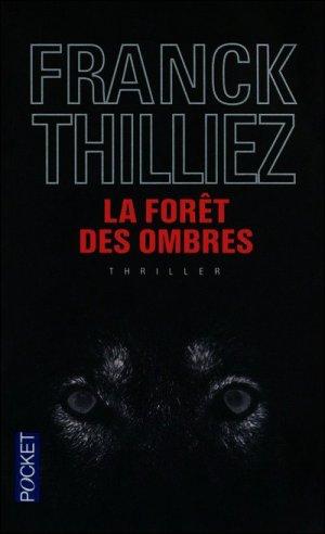 - La forêt des ombres de Franck Thilliez ________________ -