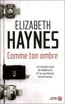 - Comme ton ombre de Elizabeth Haynes ________________ -