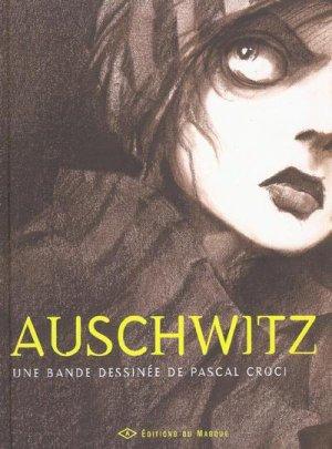 - Auschwitz de Pascal Croci ________________ -