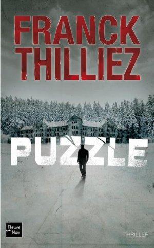 - Puzzle de Franck Thilliez ________________ -