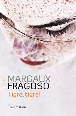 - Tigre, tigre de Margaux Fragoso ________________ -