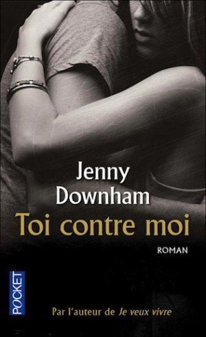 - Toi contre moi de Jenny Downham ________________ -