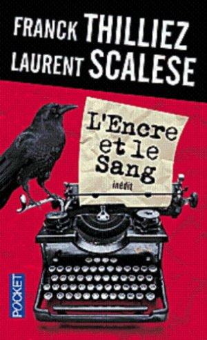- L'encre et le sang de Franck Thilliez & Laurent Scalese ________________ -