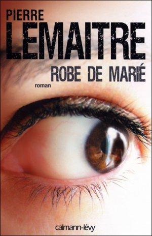 - Robe de marié de Pierre Lemaitre ________________ -