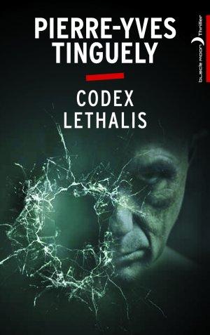 - Codex Lethalis de Pierre-Yves Tinguely ________________ -