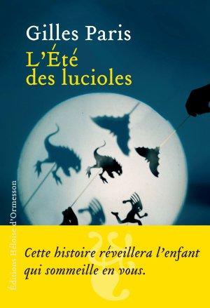 - L'été des lucioles de Gilles Paris ________________ -