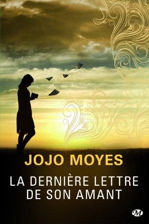 - La dernière lettre de son amant de Jojo Moyes ________________ -