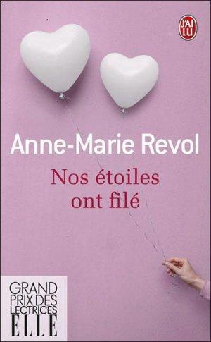 - Nos étoiles ont filé de Anne-Marie Revol ________________ -