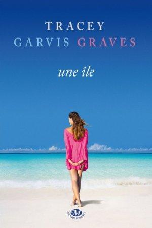 - Une île de Tracey Garvis Graves ________________ -
