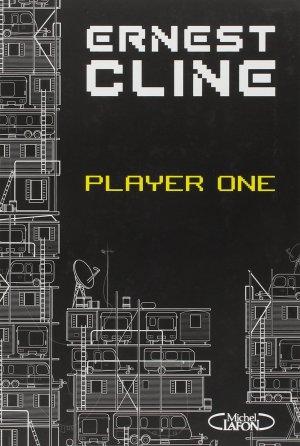 - Player one de Ernest Cline ________________ -