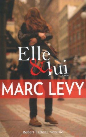 - Elle & Lui de Marc Levy ________________ -