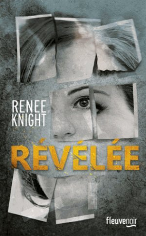 - Révélée de Renée Knight ________________ -