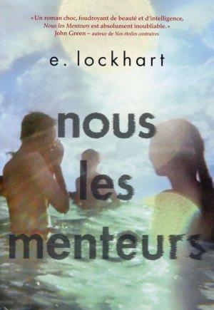- Nous les menteurs de E. Lockhart ________________ -