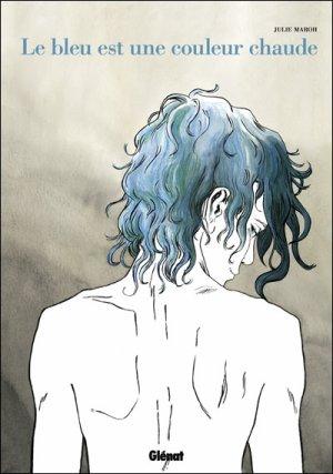- Le bleu est une couleur chaude de Julie Maroh ________________ -
