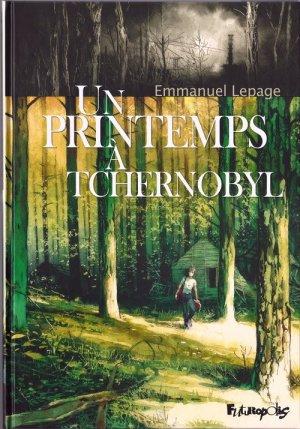 - Un printemps à Tchernobyl de Emmanuel Lepage ________________ -